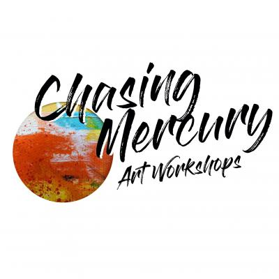 Chasing Mercury Art Workshops