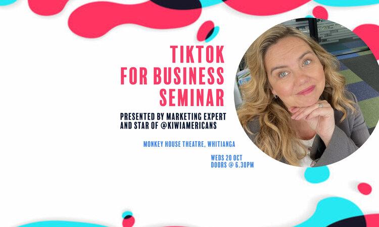 TikTok for Business Seminar